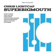 SuperBigmouth mp3 Album by Chris Lightcap