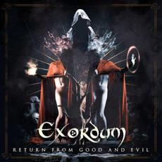 Return from Good and Evil mp3 Album by Exordum