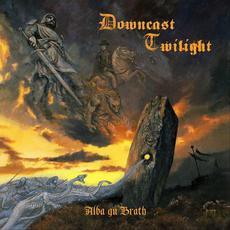 Alba Gu Bràth mp3 Album by Downcast Twilight