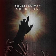 Shine On mp3 Album by Adelitas Way