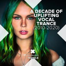 A Decade Of Uplifting Vocal Trance (2010-2020) mp3 Compilation by Various Artists