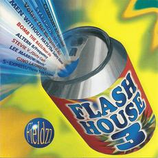 Flash House, Volume 3 mp3 Compilation by Various Artists