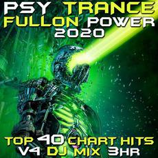Psy Trance Fullon Power 2020: Top 40 Chart Hits, Vol.4: DJ Mix 3Hr mp3 Compilation by Various Artists