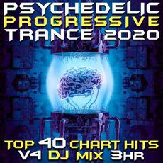 Psychedelic Progressive Trance 2020: Top 40 Chart Hits, Vol.4: DJ Mix 3Hr mp3 Compilation by Various Artists