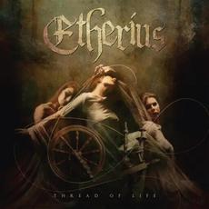 Thread of Life mp3 Album by Etherius
