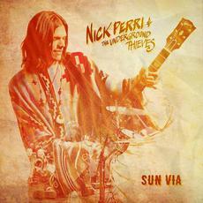 Sun Via mp3 Album by Nick Perri & The Underground Thieves
