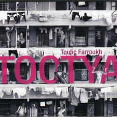 Tootya mp3 Album by Toufic Farroukh