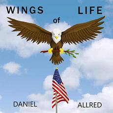 Wings Of Life mp3 Album by Daniel Allred
