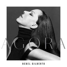 Agora mp3 Album by Bebel Gilberto
