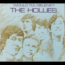 Would You Believe? (Remastered) mp3 Album by The Hollies