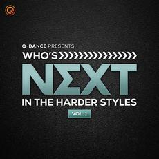 Who's Next In The Harder Styles, Vol. 1 mp3 Compilation by Various Artists