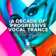 A Decade Of Progressive Vocal Trance (2010-2020) mp3 Compilation by Various Artists