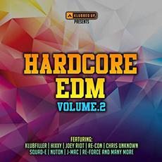 Klubbed Up Hardcore EDM, Volume.2 mp3 Compilation by Various Artists