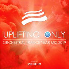 Uplifting Only: Orchestral Trance Year Mix 2019 mp3 Compilation by Various Artists