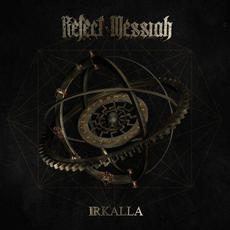 Irkalla mp3 Artist Compilation by Reject Messiah