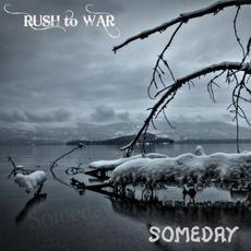 Someday mp3 Album by Rush to War