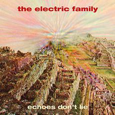 Echoes Don't Lie mp3 Album by The Electric Family