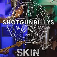 Skin mp3 Single by The ShotGunBillys