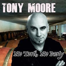 No Torti, No Party mp3 Single by Tony Moore