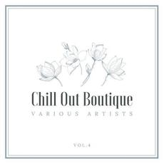 Chill Out Boutique, Vol.4 mp3 Compilation by Various Artists