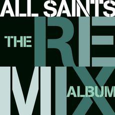 The Remix Album mp3 Remix by All Saints