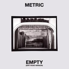Empty (Dirt Road version) mp3 Single by Metric