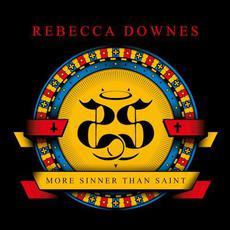 More Sinner Than Saint mp3 Album by Rebecca Downes