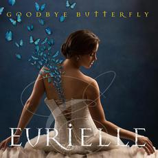 Goodbye Butterfly mp3 Album by Eurielle