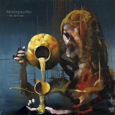 The All is One mp3 Album by Motorpsycho