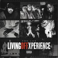 Living Off Xperience mp3 Album by The LOX