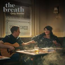 Only Stories (Let The Cards Fall Revisited) mp3 Album by The Breath
