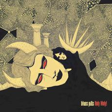 Holy Moly! mp3 Album by Blues Pills