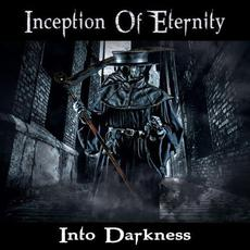 Into Darkness mp3 Album by Inception Of Eternity