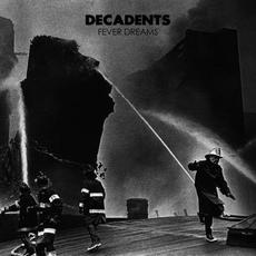 Fever Dreams mp3 Album by Decadents