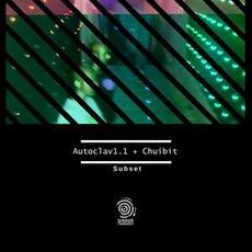 Subset mp3 Album by Autoclav1.1 + Chuibit