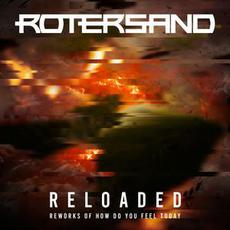 Reloaded (Reworks of How Do You Feel Today) mp3 Album by Rotersand