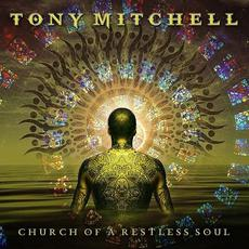 Church Of A Restless Soul mp3 Album by Tony Mitchell