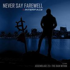 Never Say Farewell mp3 Single by Interface