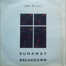 Runaway / Breakdown mp3 Single by 400 Blows