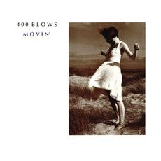 Movin' mp3 Single by 400 Blows
