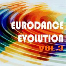 Eurodance Evolution, Vol.3 mp3 Compilation by Various Artists