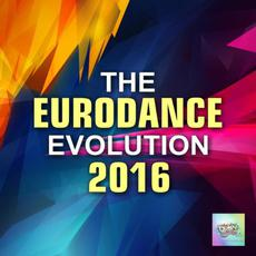 The Eurodance Evolution 2016 mp3 Compilation by Various Artists