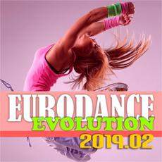 Eurodance Evolution 2019.02 mp3 Compilation by Various Artists