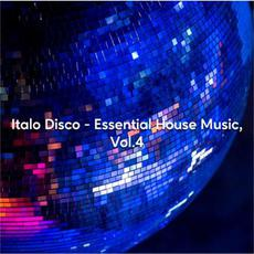 Italo Disco - Essential House Music, Vol. 4 mp3 Compilation by Various Artists