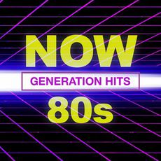 Now 80's Generation Hits mp3 Compilation by Various Artists