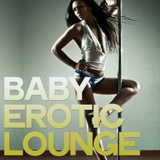 Baby Erotic Lounge mp3 Compilation by Various Artists