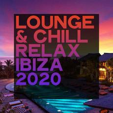Lounge & Chill Relax Ibiza 2020 mp3 Compilation by Various Artists