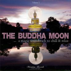 The Buddha Moon, Volume 1: A Magic Soundtrack to Chill & Relax mp3 Compilation by Various Artists
