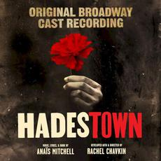 Hadestown: Original Broadway Cast Recording mp3 Soundtrack by Anaïs Mitchell