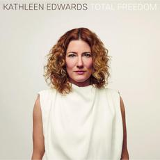 Total Freedom mp3 Album by Kathleen Edwards